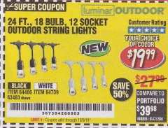 Harbor Freight Coupon 24 FT., 18 BULB, 12 SOCKET OUTDOOR STRING LIGHTS Lot No. 64486/63843/64739 Expired: 10/9/19 - $19.99