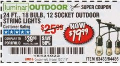 Harbor Freight Coupon 24 FT., 18 BULB, 12 SOCKET OUTDOOR STRING LIGHTS Lot No. 64486/63843/64739 Expired: 10/23/19 - $19.99