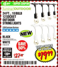Harbor Freight Coupon 24 FT., 18 BULB, 12 SOCKET OUTDOOR STRING LIGHTS Lot No. 64486/63843/64739 Expired: 10/31/19 - $19.99