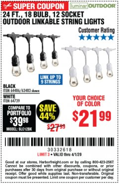 Harbor Freight Coupon 24 FT., 18 BULB, 12 SOCKET OUTDOOR STRING LIGHTS Lot No. 64486/63843/64739 Expired: 4/1/20 - $21.99