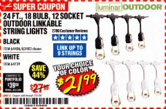 Harbor Freight Coupon 24 FT., 18 BULB, 12 SOCKET OUTDOOR STRING LIGHTS Lot No. 64486/63843/64739 Expired: 3/31/20 - $21.99
