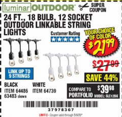 Harbor Freight Coupon 24 FT., 18 BULB, 12 SOCKET OUTDOOR STRING LIGHTS Lot No. 64486/63843/64739 Expired: 6/30/20 - $21.99