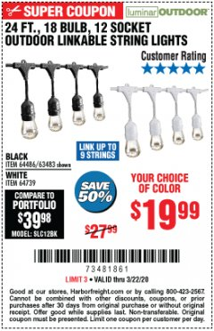 Harbor Freight Coupon 24 FT., 18 BULB, 12 SOCKET OUTDOOR STRING LIGHTS Lot No. 64486/63843/64739 Expired: 3/22/20 - $19.99