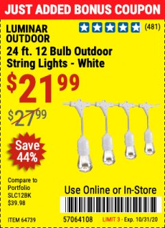 Harbor Freight Coupon 24 FT., 18 BULB, 12 SOCKET OUTDOOR STRING LIGHTS Lot No. 64486/63843/64739 Valid Thru: 10/31/20 - $21.99