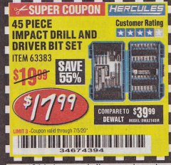 Harbor Freight Coupon HERCULES 45 PIECE IMPACT DRILL AND DRIVER BIT SET Lot No. 63383 EXPIRES: 7/5/20 - $17.99
