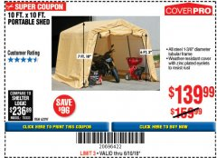 Harbor Freight Coupon COVERPRO 10 FT. X 10 FT. PORTABLE SHED Lot No. 63297 Expired: 6/10/18 - $139.99