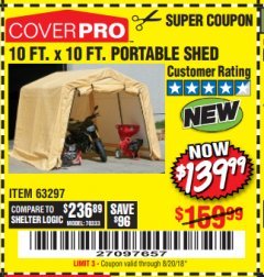 Harbor Freight Coupon COVERPRO 10 FT. X 10 FT. PORTABLE SHED Lot No. 63297 Expired: 8/20/18 - $139.99
