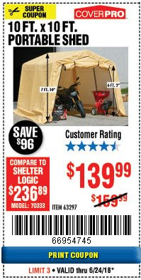 Harbor Freight Coupon COVERPRO 10 FT. X 10 FT. PORTABLE SHED Lot No. 63297 Expired: 6/24/18 - $139.99