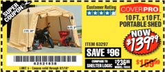 Harbor Freight Coupon COVERPRO 10 FT. X 10 FT. PORTABLE SHED Lot No. 63297 Expired: 9/1/18 - $139.99