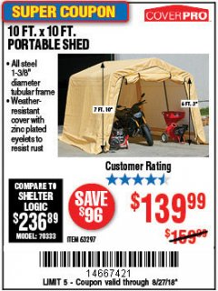 Harbor Freight Coupon COVERPRO 10 FT. X 10 FT. PORTABLE SHED Lot No. 63297 Expired: 8/27/18 - $139.99