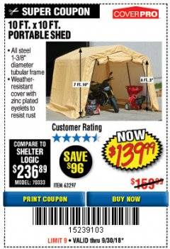 Harbor Freight Coupon COVERPRO 10 FT. X 10 FT. PORTABLE SHED Lot No. 63297 Expired: 9/30/18 - $139.99