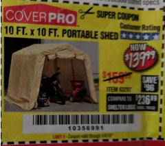 Harbor Freight Coupon COVERPRO 10 FT. X 10 FT. PORTABLE SHED Lot No. 63297 Expired: 1/4/19 - $139.99