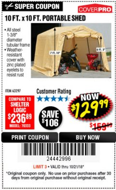 Harbor Freight Coupon COVERPRO 10 FT. X 10 FT. PORTABLE SHED Lot No. 63297 Expired: 10/21/18 - $129.99