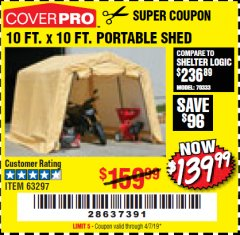 Harbor Freight Coupon COVERPRO 10 FT. X 10 FT. PORTABLE SHED Lot No. 63297 Expired: 4/7/19 - $139.99