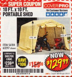 Harbor Freight Coupon COVERPRO 10 FT. X 10 FT. PORTABLE SHED Lot No. 63297 Expired: 2/28/19 - $129.99