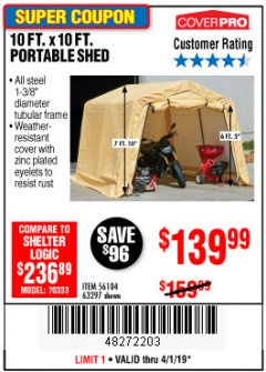Harbor Freight Coupon COVERPRO 10 FT. X 10 FT. PORTABLE SHED Lot No. 63297 Expired: 4/1/19 - $139.99