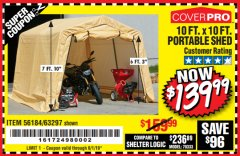 Harbor Freight Coupon COVERPRO 10 FT. X 10 FT. PORTABLE SHED Lot No. 63297 Expired: 6/1/19 - $139.99