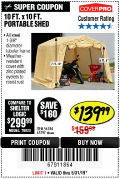 Harbor Freight Coupon COVERPRO 10 FT. X 10 FT. PORTABLE SHED Lot No. 63297 Expired: 5/31/19 - $139.99