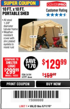 Harbor Freight Coupon COVERPRO 10 FT. X 10 FT. PORTABLE SHED Lot No. 63297 Expired: 6/11/19 - $129.99