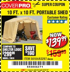 Harbor Freight Coupon COVERPRO 10 FT. X 10 FT. PORTABLE SHED Lot No. 63297 Expired: 8/23/19 - $139.99