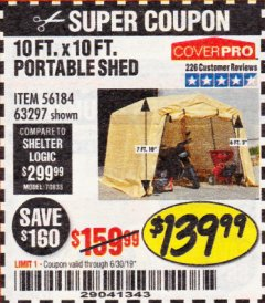 Harbor Freight Coupon COVERPRO 10 FT. X 10 FT. PORTABLE SHED Lot No. 63297 Expired: 6/30/19 - $139.99