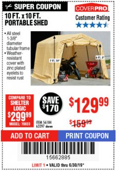 Harbor Freight Coupon COVERPRO 10 FT. X 10 FT. PORTABLE SHED Lot No. 63297 Expired: 6/30/19 - $129.99