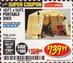 Harbor Freight Coupon COVERPRO 10 FT. X 10 FT. PORTABLE SHED Lot No. 63297 Expired: 7/31/19 - $139.99