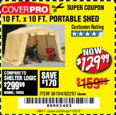 Harbor Freight Coupon COVERPRO 10 FT. X 10 FT. PORTABLE SHED Lot No. 63297 Expired: 11/22/19 - $129.99