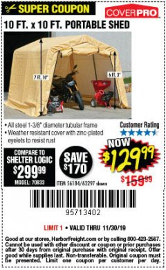 Harbor Freight Coupon COVERPRO 10 FT. X 10 FT. PORTABLE SHED Lot No. 63297 Expired: 11/30/19 - $129.99