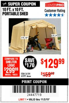 Harbor Freight Coupon COVERPRO 10 FT. X 10 FT. PORTABLE SHED Lot No. 63297 Expired: 11/3/19 - $129.99