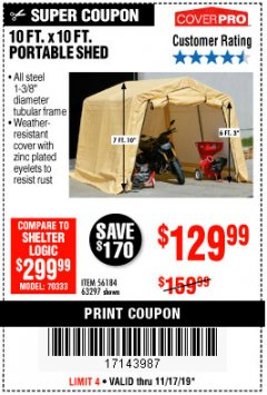 Harbor Freight Coupon COVERPRO 10 FT. X 10 FT. PORTABLE SHED Lot No. 63297 Expired: 11/17/19 - $129.99