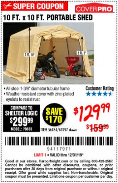 Harbor Freight Coupon COVERPRO 10 FT. X 10 FT. PORTABLE SHED Lot No. 63297 Expired: 12/31/19 - $129.99