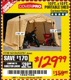 Harbor Freight Coupon COVERPRO 10 FT. X 10 FT. PORTABLE SHED Lot No. 63297 Expired: 2/29/20 - $129.99