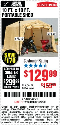 Harbor Freight Coupon COVERPRO 10 FT. X 10 FT. PORTABLE SHED Lot No. 63297 Expired: 1/26/20 - $129.99