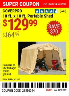 Harbor Freight Coupon COVERPRO 10 FT. X 10 FT. PORTABLE SHED Lot No. 63297 Expired: 12/31/20 - $129.99