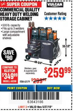 Harbor Freight Coupon VULCAN COMMERCIAL QUALITY HEAVY DUTY WELDING CABINET Lot No. 63179 Expired: 5/27/18 - $259.99