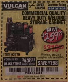 Harbor Freight Coupon VULCAN COMMERCIAL QUALITY HEAVY DUTY WELDING CABINET Lot No. 63179 Expired: 2/5/19 - $259.99