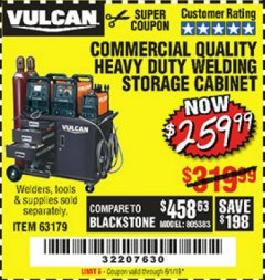 Harbor Freight Coupon VULCAN COMMERCIAL QUALITY HEAVY DUTY WELDING CABINET Lot No. 63179 Expired: 6/1/19 - $259.99