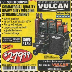 Harbor Freight Coupon VULCAN COMMERCIAL QUALITY HEAVY DUTY WELDING CABINET Lot No. 63179 Expired: 4/30/19 - $279.99