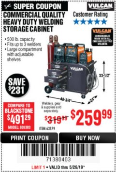 Harbor Freight Coupon VULCAN COMMERCIAL QUALITY HEAVY DUTY WELDING CABINET Lot No. 63179 Expired: 5/26/19 - $259.99