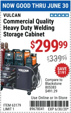 Harbor Freight Coupon VULCAN COMMERCIAL QUALITY HEAVY DUTY WELDING CABINET Lot No. 63179 EXPIRES: 6/30/20 - $299.99