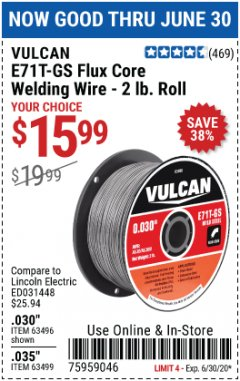Harbor Freight Coupon FLUX CORE WELDING WIRE Lot No. 63496/63499 EXPIRES: 6/30/20 - $15.99