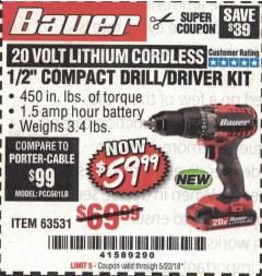 "Harbor Freight Coupon BAUER 20 VOLT CORDLESS 1/2"" COMPACT DRILL/DRIVER KIT Lot No. 63531 Expired: 5/22/18 - $59.99"