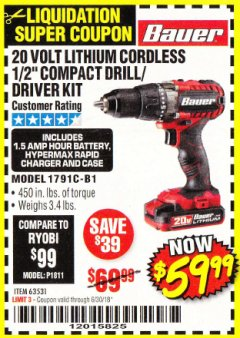 "Harbor Freight Coupon BAUER 20 VOLT CORDLESS 1/2"" COMPACT DRILL/DRIVER KIT Lot No. 63531 Expired: 6/30/18 - $59.99"