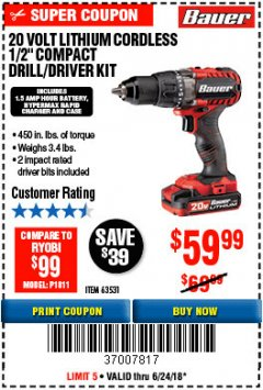 "Harbor Freight Coupon BAUER 20 VOLT CORDLESS 1/2"" COMPACT DRILL/DRIVER KIT Lot No. 63531 Expired: 6/24/18 - $59.99"