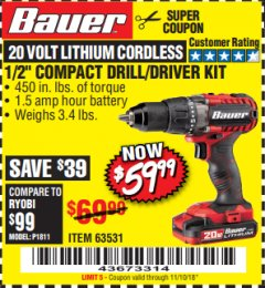 "Harbor Freight Coupon BAUER 20 VOLT CORDLESS 1/2"" COMPACT DRILL/DRIVER KIT Lot No. 63531 Expired: 11/10/18 - $59.99"