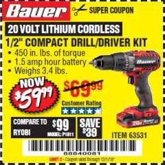 "Harbor Freight Coupon BAUER 20 VOLT CORDLESS 1/2"" COMPACT DRILL/DRIVER KIT Lot No. 63531 Expired: 12/1/18 - $59.99"