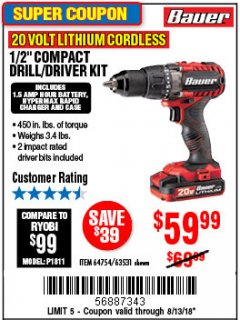 "Harbor Freight Coupon BAUER 20 VOLT CORDLESS 1/2"" COMPACT DRILL/DRIVER KIT Lot No. 63531 Expired: 8/13/18 - $59.99"