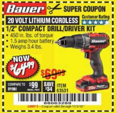 "Harbor Freight Coupon BAUER 20 VOLT CORDLESS 1/2"" COMPACT DRILL/DRIVER KIT Lot No. 63531 Expired: 11/3/18 - $64.99"