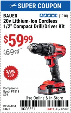 "Harbor Freight Coupon BAUER 20 VOLT CORDLESS 1/2"" COMPACT DRILL/DRIVER KIT Lot No. 63531 Valid Thru: 7/5/20 - $59.99"
